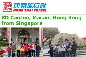 Canton Macau Hong Kong Tour from Singapore